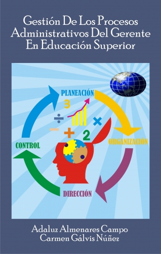 GESTION DE PROCESOS ADMINISTRATIVOS  DE GERENTES  DE EDUCACION SUPERIOR.